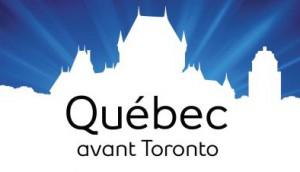 Quebec avant Toronto